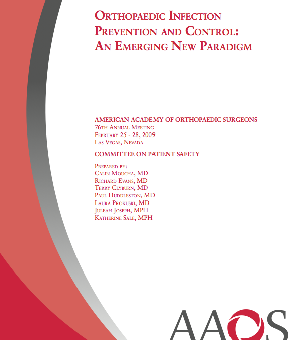 Orthopaedic Infection Prevention and Control: An Emerging New Paradigm