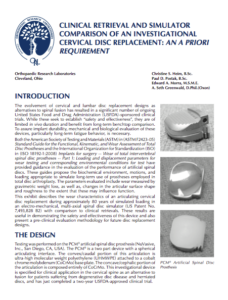Clinical Retrieval and Simulator Comparison of an Investigational Cervical Disc Replacement An A Priori Requirement 2010