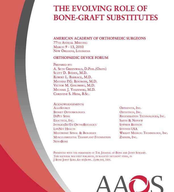 The Evolving Role of Bone-Graft Substitutes