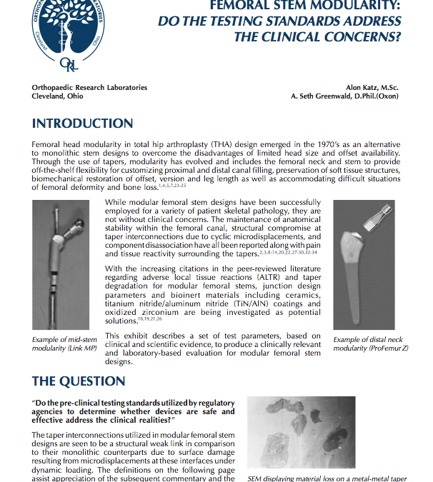 Femoral Stem Modularity: Do the Testing Standards Address the Clinical Concerns?
